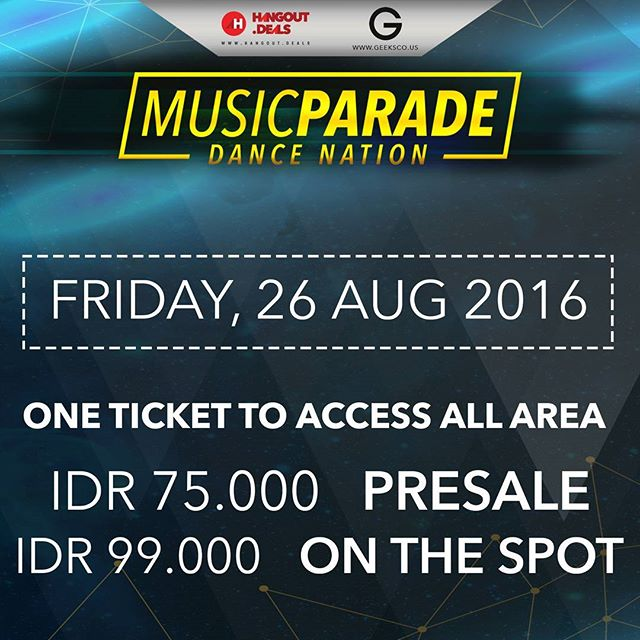 JANGAN KETINGGALAN ACARA MUSIC PARADE 2016 DANCE NATION